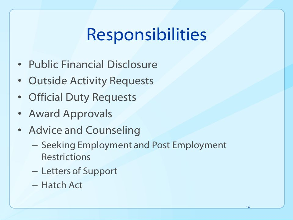 Responsibilities Public Financial Disclosure Outside Activity Requests