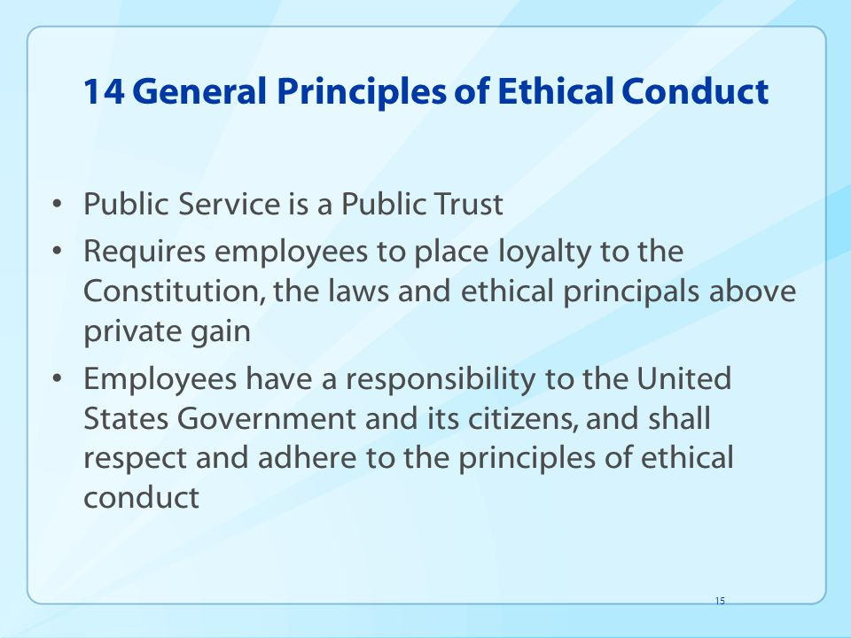 14 General Principles of Ethical Conduct
