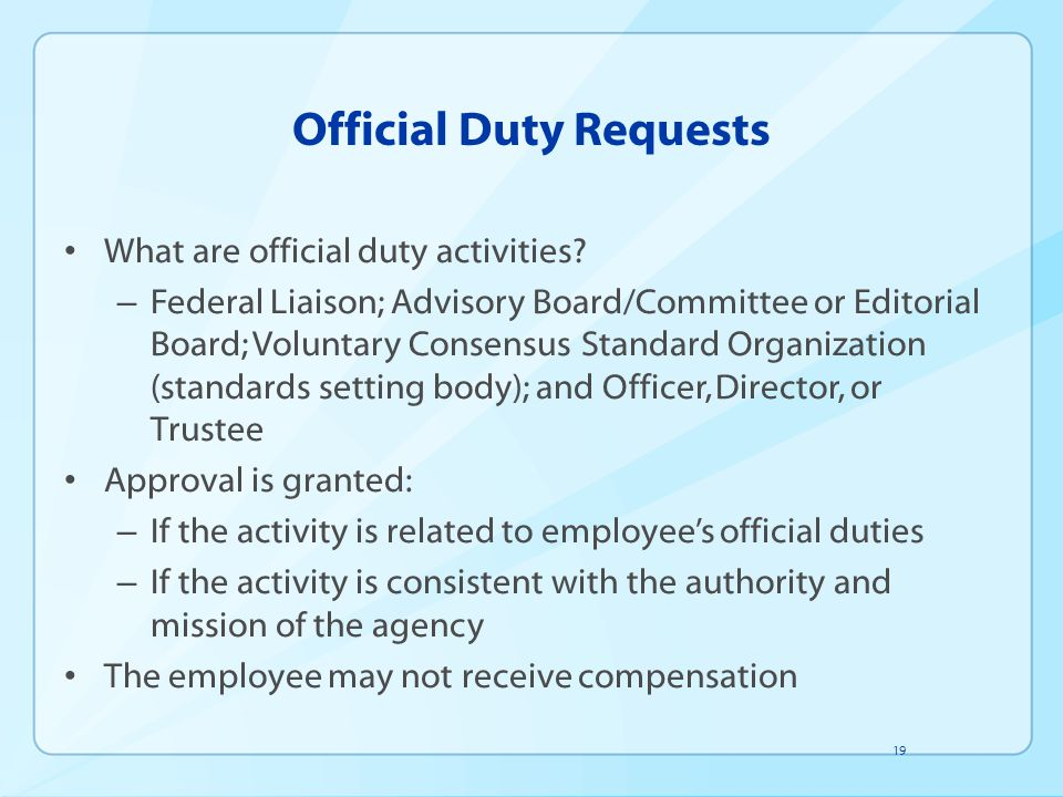 Official Duty Requests