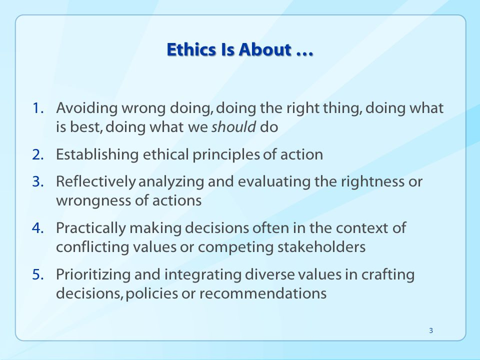 ethics do the right thing Ethics are a big deal for corporate america and not just for global competitors  such as enron, worldcom, and citigroup both small and large organizations.