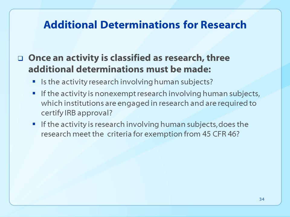 Additional Determinations for Research