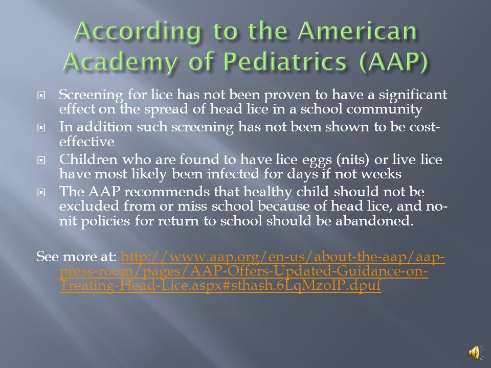 According to the American Academy of Pediatrics (AAP)
