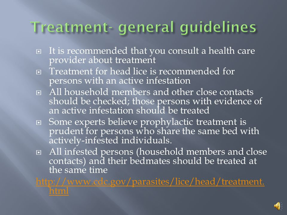 Treatment- general guidelines
