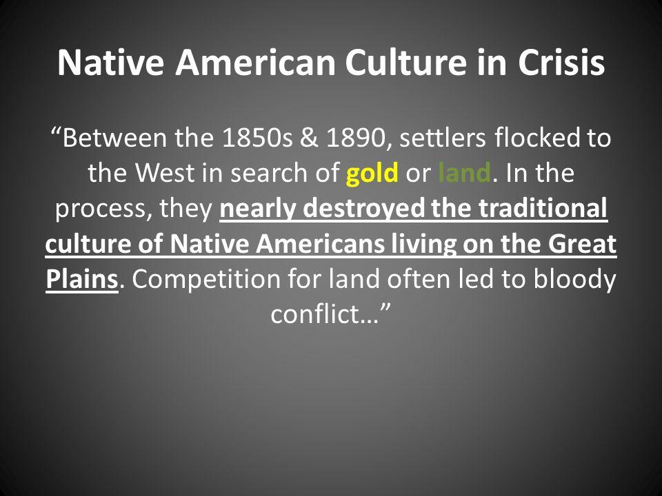 Native American Culture in Crisis