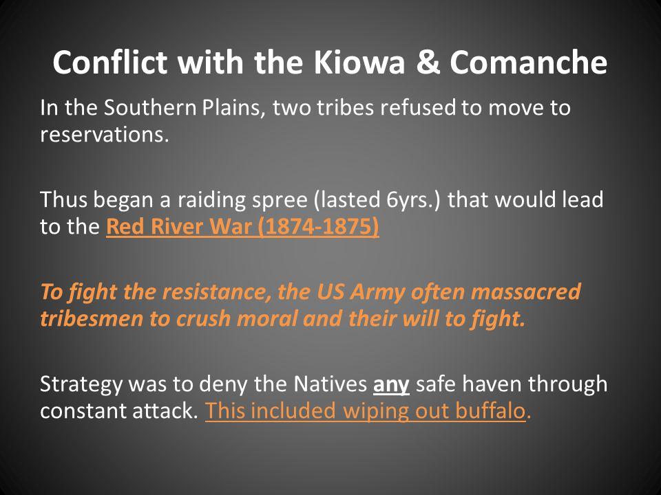 Conflict with the Kiowa & Comanche