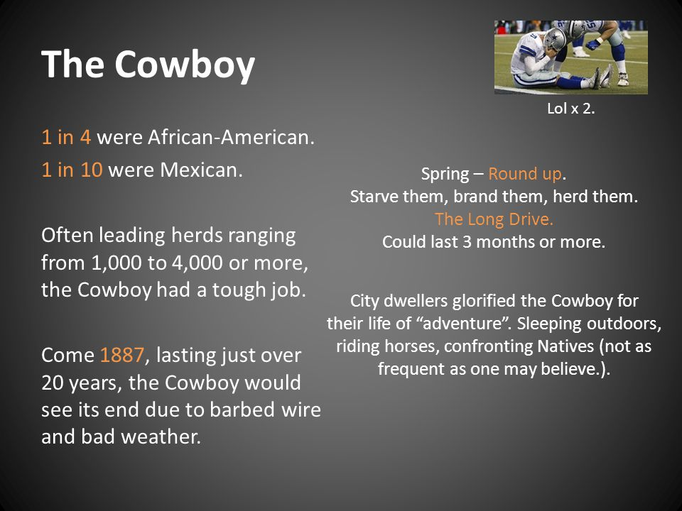The Cowboy Lol x 2.