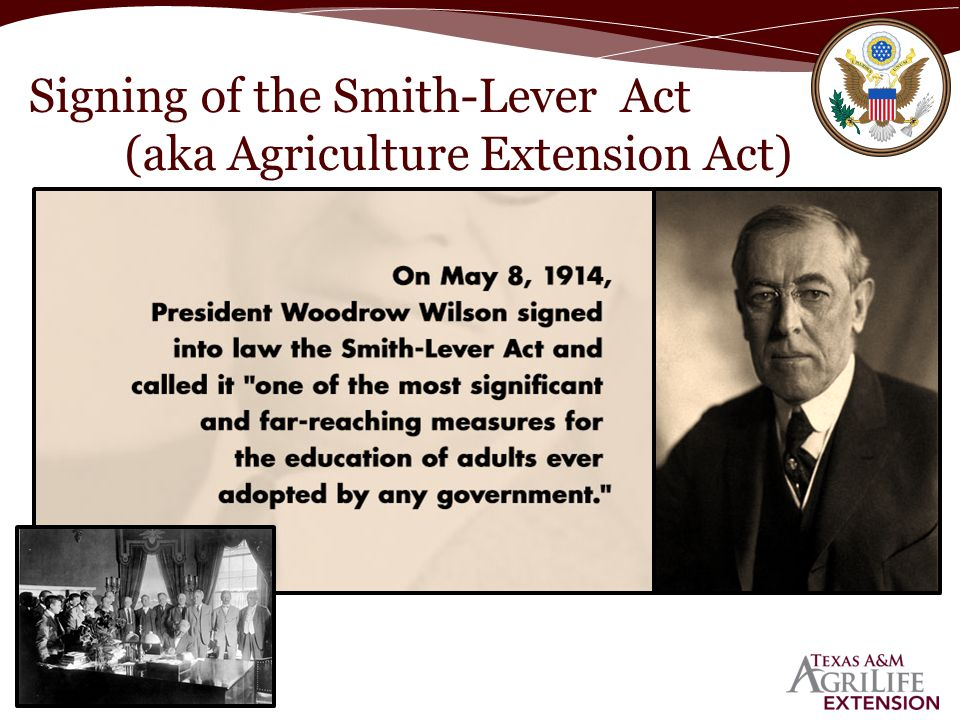 Signing of the Smith-Lever Act (aka Agriculture Extension Act)