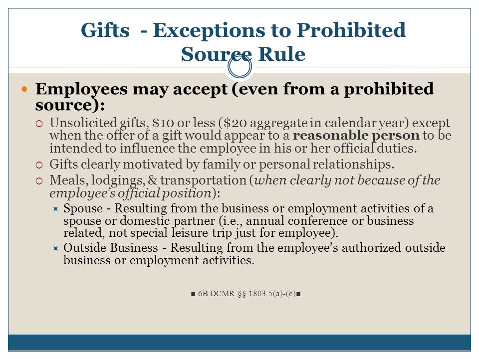 Gifts - Exceptions to Prohibited Source Rule
