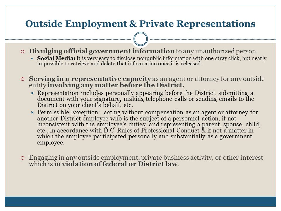 Outside Employment & Private Representations