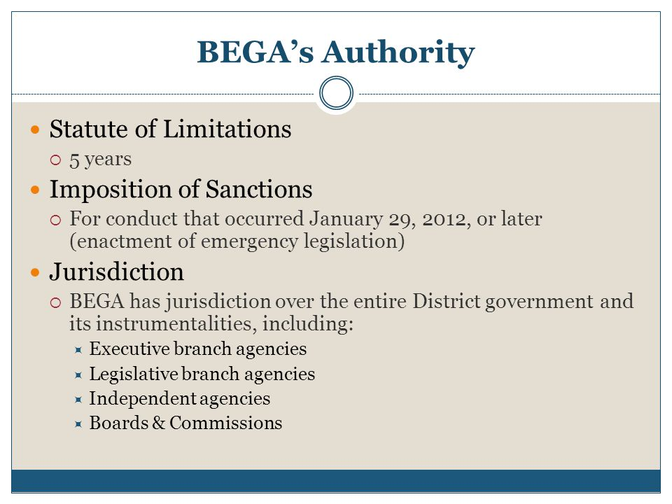 BEGA's Authority Statute of Limitations Imposition of Sanctions
