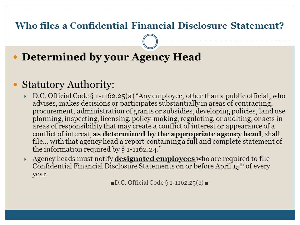 Who files a Confidential Financial Disclosure Statement