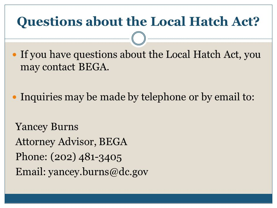 Questions about the Local Hatch Act