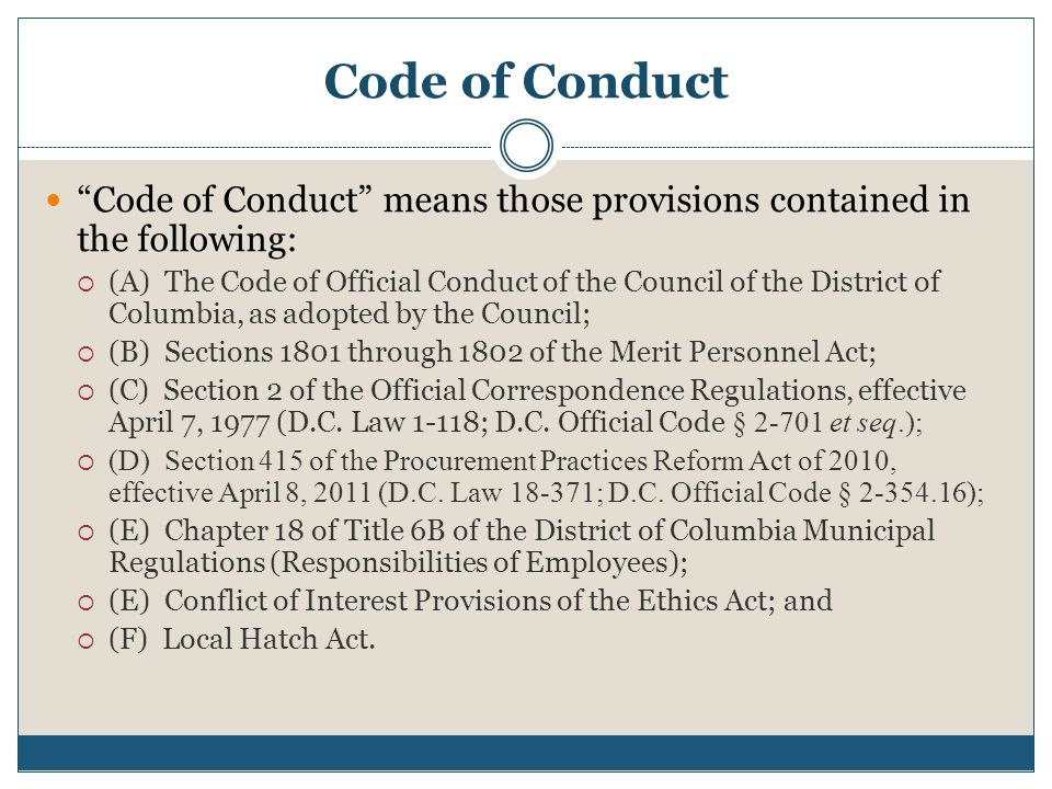 Code of Conduct Code of Conduct means those provisions contained in the following: