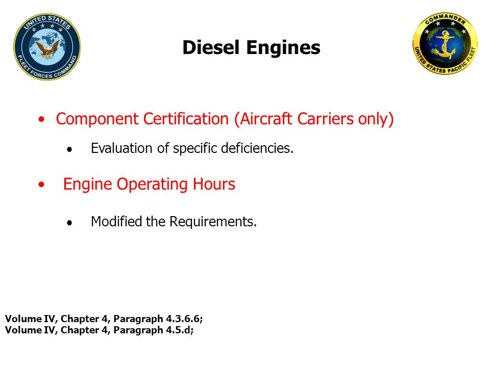Diesel Engines Component Certification (Aircraft Carriers only)