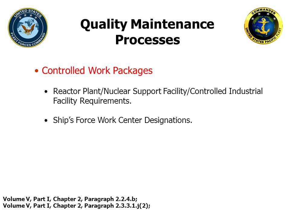 Quality Maintenance Processes