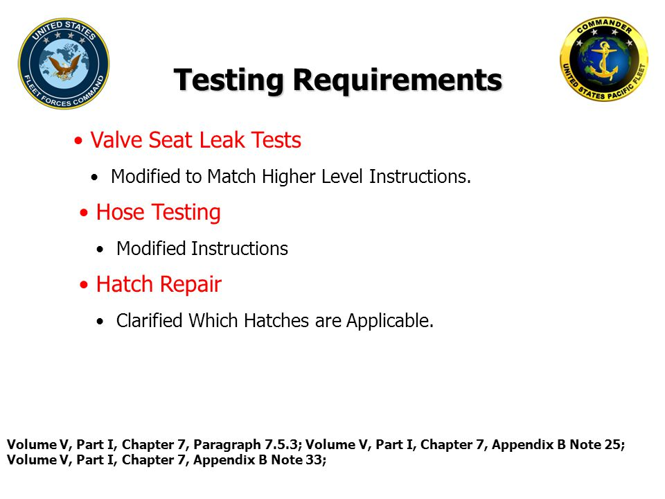 Testing Requirements Valve Seat Leak Tests Hose Testing Hatch Repair