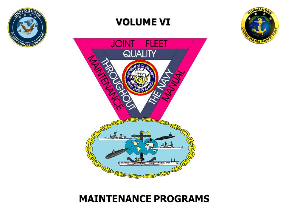 VOLUME VI MAINTENANCE PROGRAMS
