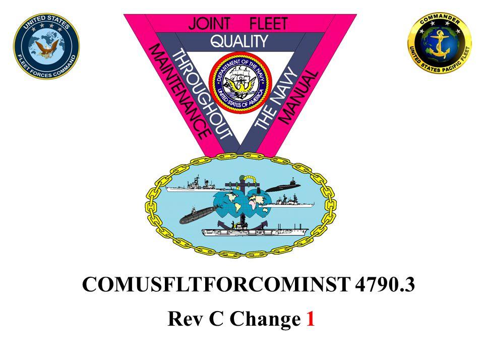 COMUSFLTFORCOMINST 4790.3 Rev C Change 1