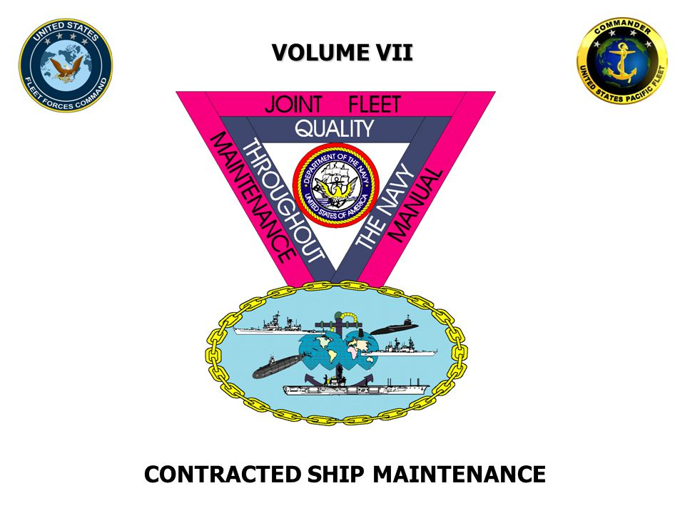 CONTRACTED SHIP MAINTENANCE