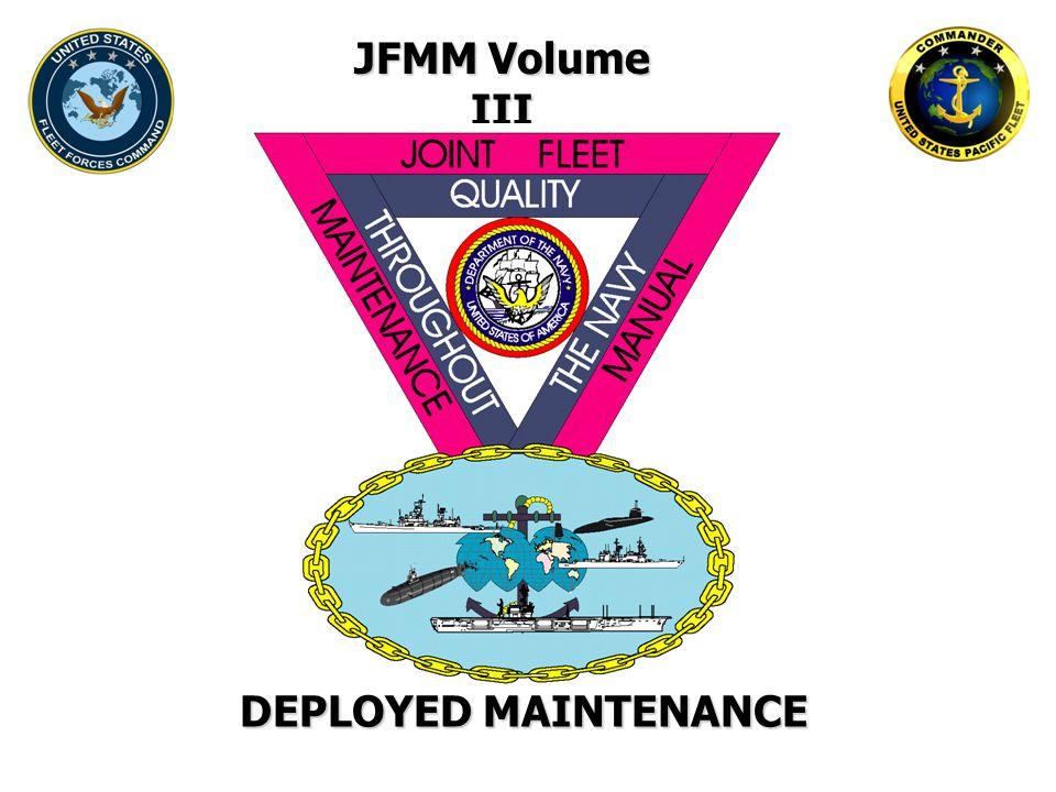 JFMM Volume III DEPLOYED MAINTENANCE