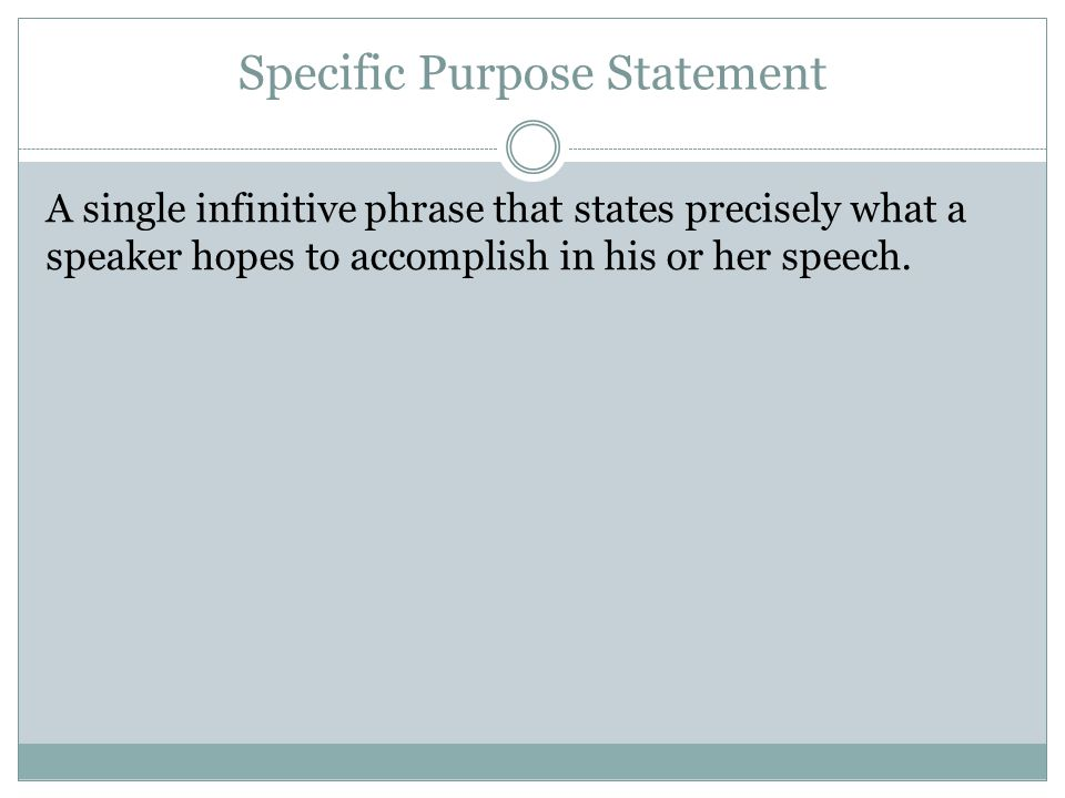general purpose specific purpose and thesis statement Introductory speech exercise   general purpose: to inform specific purpose/thesis:  state a specific purpose/thesis,.
