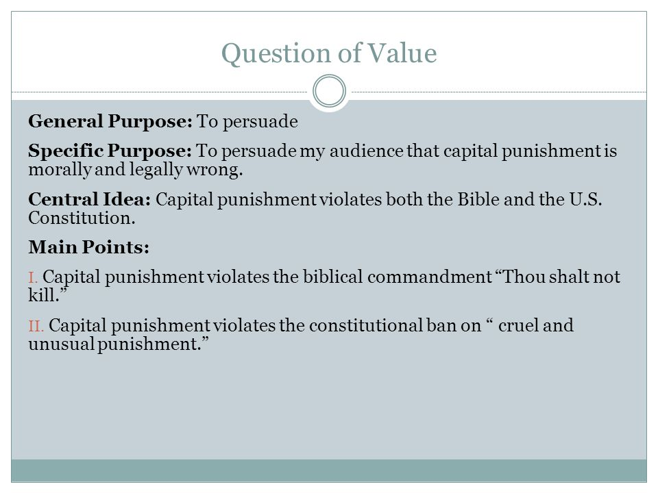 Question of Value General Purpose: To persuade