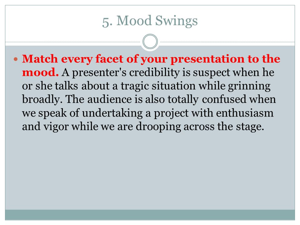 5. Mood Swings