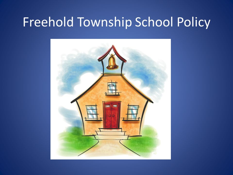 Freehold Township School Policy