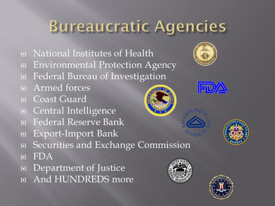 Bureaucratic Agencies
