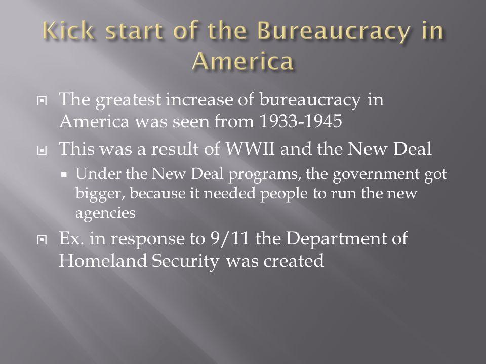 Kick start of the Bureaucracy in America