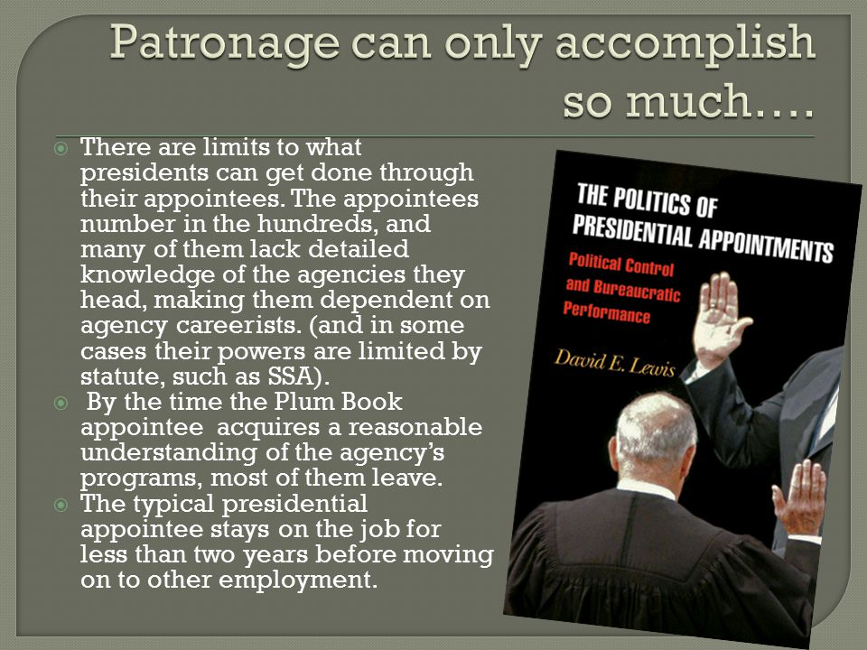 Patronage can only accomplish so much….