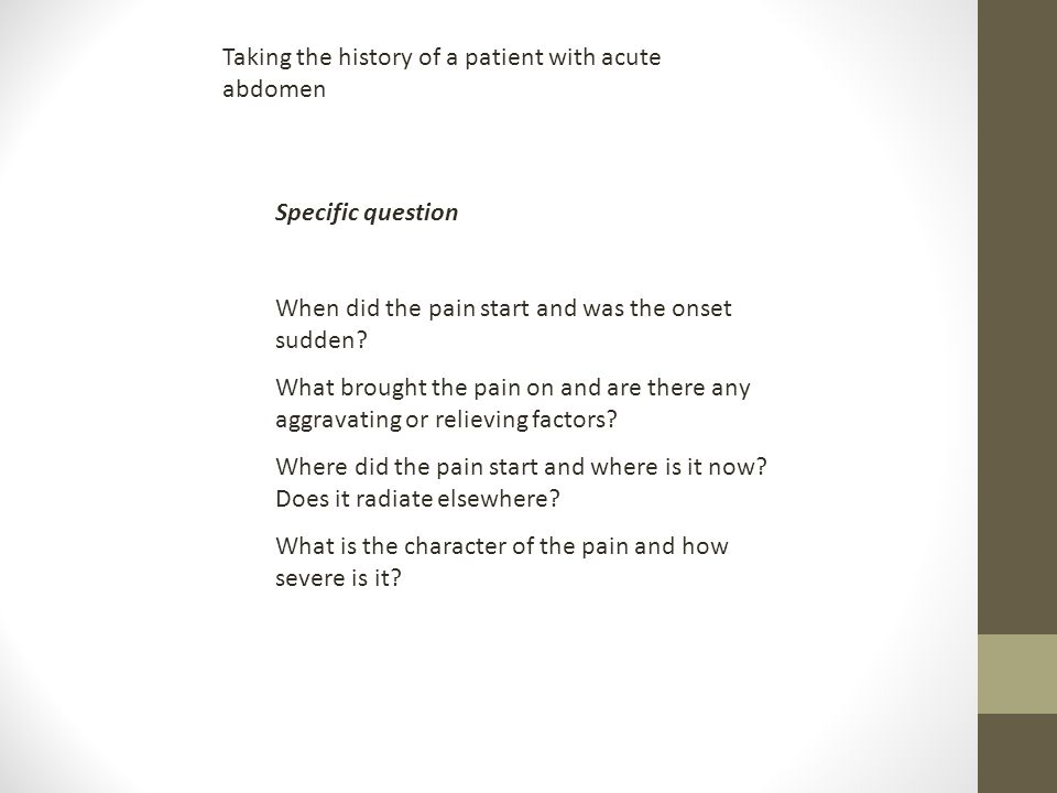 Taking the history of a patient with acute abdomen
