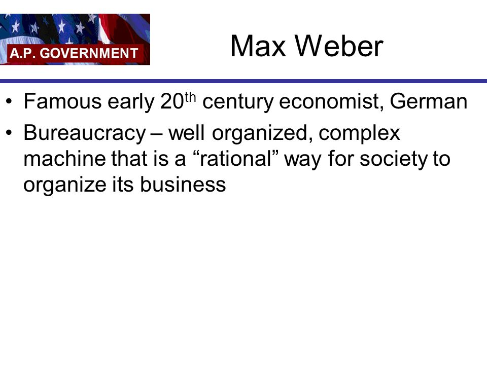 Max Weber Famous early 20th century economist, German