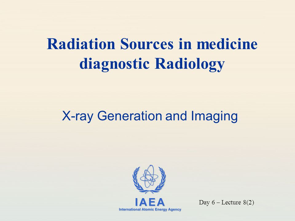Radiation Sources in medicine diagnostic Radiology