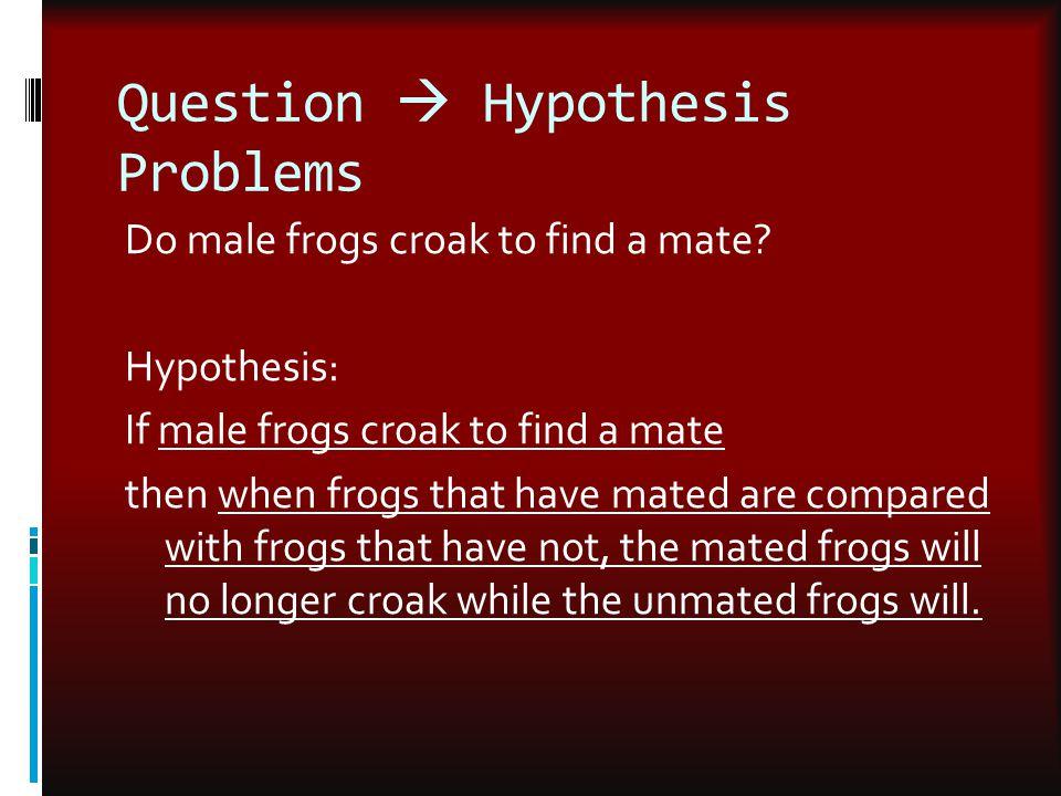 Question  Hypothesis Problems