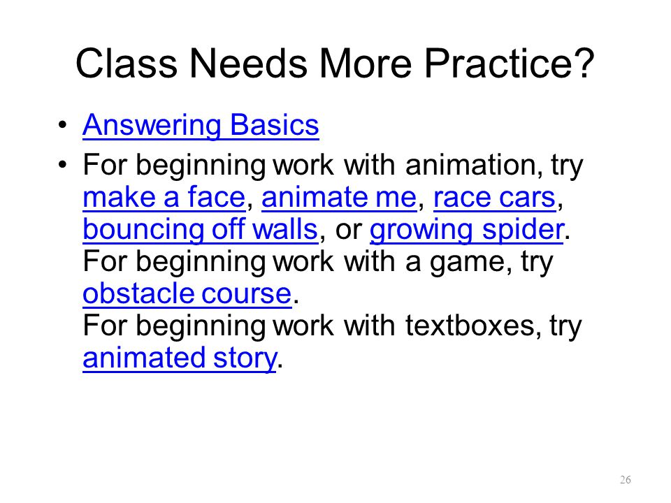 Class Needs More Practice