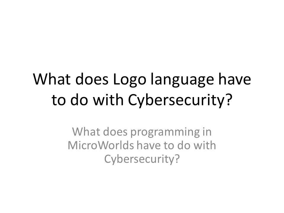 What does Logo language have to do with Cybersecurity