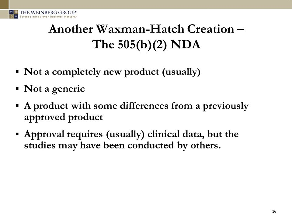 Another Waxman-Hatch Creation – The 505(b)(2) NDA