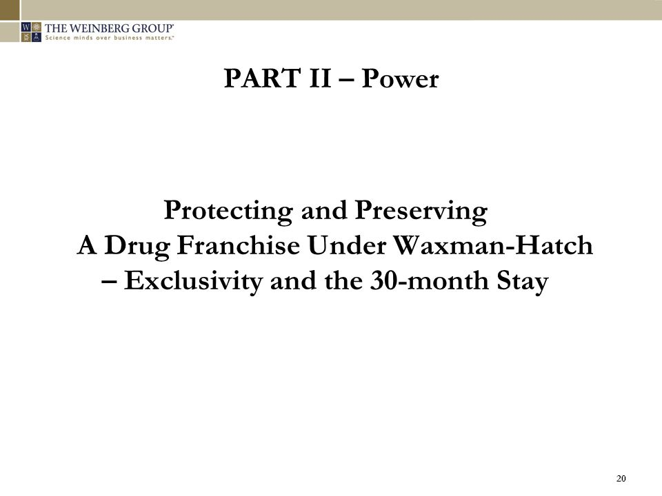 Protecting and Preserving A Drug Franchise Under Waxman-Hatch