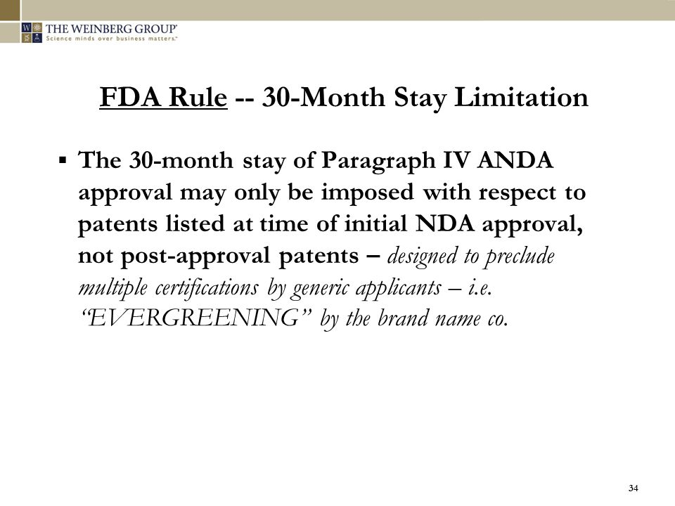 FDA Rule -- 30-Month Stay Limitation