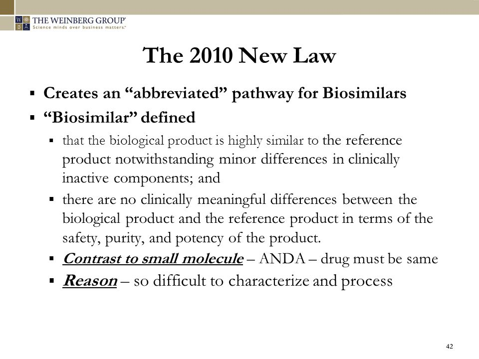 The 2010 New Law Creates an abbreviated pathway for Biosimilars