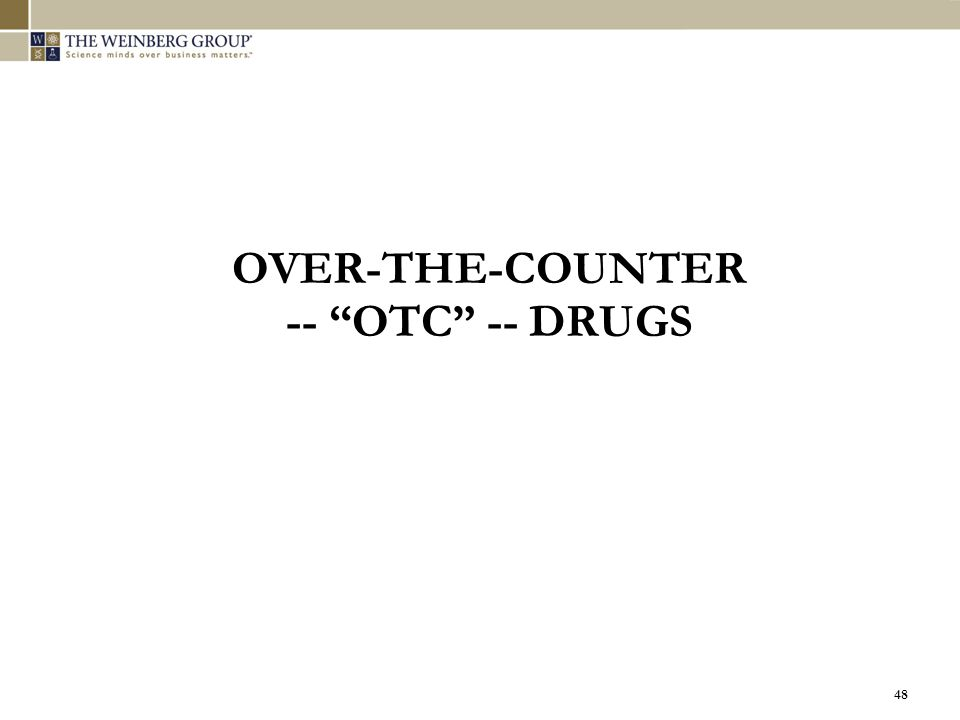 OVER-THE-COUNTER -- OTC -- DRUGS