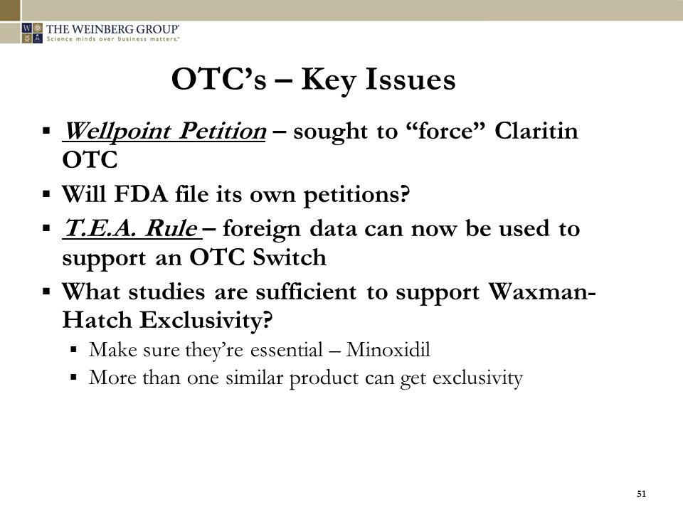 OTC's – Key Issues Wellpoint Petition – sought to force Claritin OTC