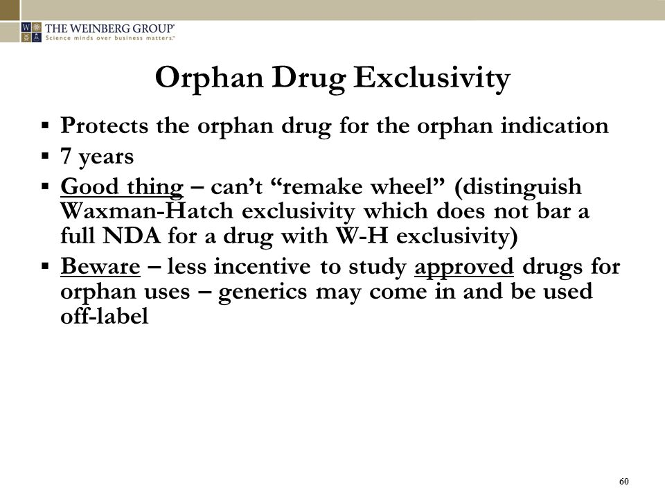 Orphan Drug Exclusivity