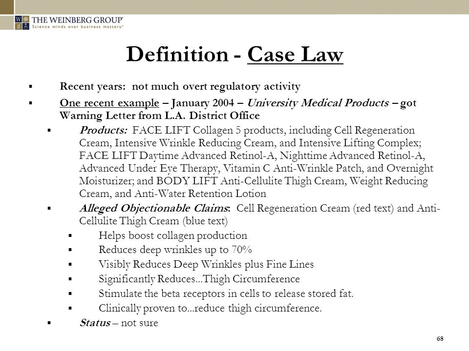 Definition - Case Law Recent years: not much overt regulatory activity