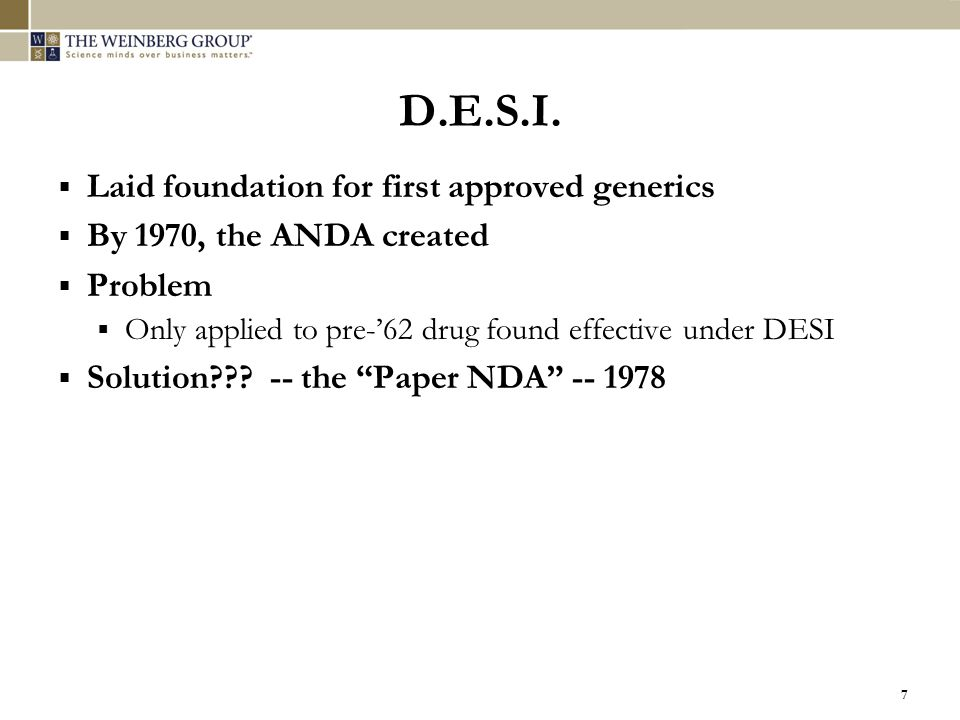 D.E.S.I. Laid foundation for first approved generics