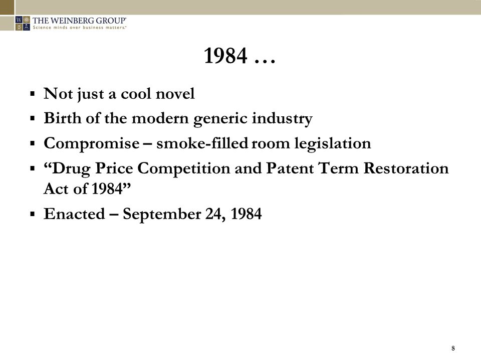 1984 … Not just a cool novel Birth of the modern generic industry