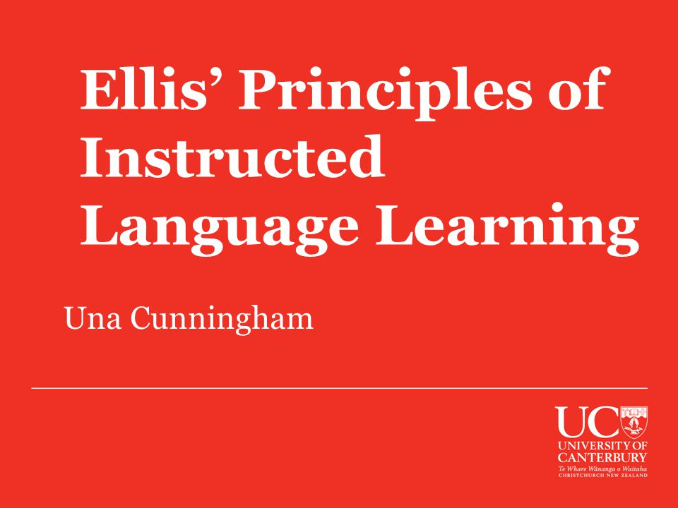 Ellis' Principles of Instructed Language Learning