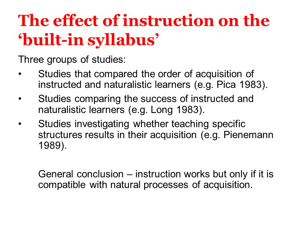 The effect of instruction on the 'built-in syllabus'