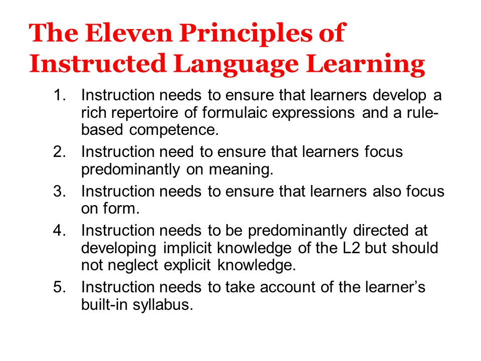 The Eleven Principles of Instructed Language Learning